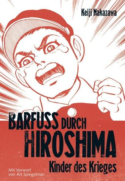 Barfuß durch Hiroshima, Band 1