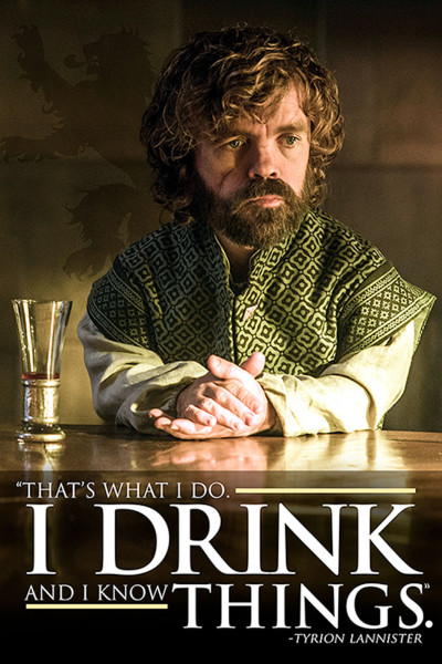 Poster: Game of Thrones - Tyrion Lannister - I Drink and i know things