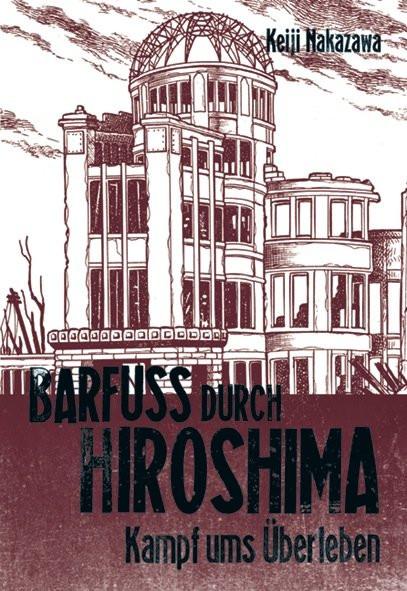 Barfuß durch Hiroshima, Band 3