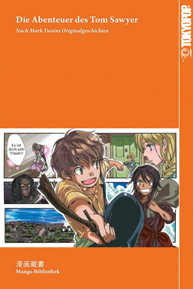 Manga-Bibliothek: Die Abenteuer des Tom Sawyer