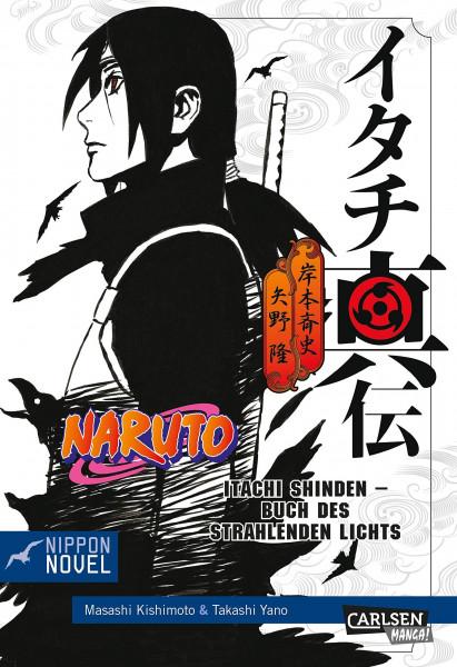 Naruto Novel: Itachi Shinden - Das Buch des strahlenden Lichts