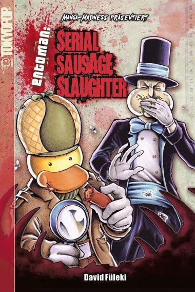 Entoman: Serial Sausage Slaughter