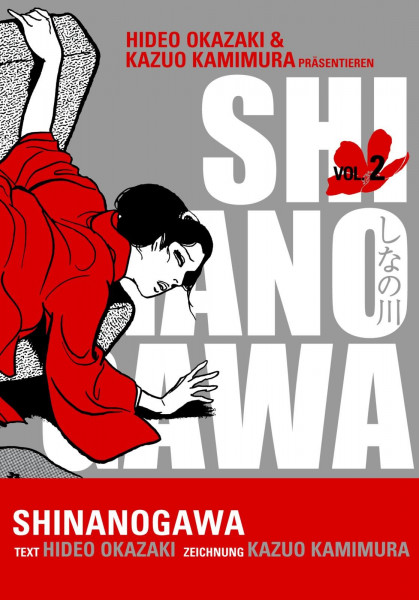 Shinanogawa, Band 2