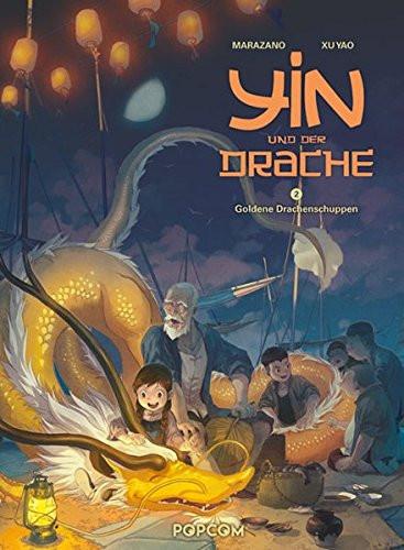 Yin und der Drache 02: Goldene Drachenschuppen