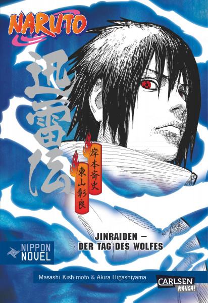 Naruto Novel: Jinraiden - Der Tag des Wolfes