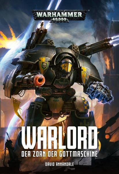 Black Library: Warhammer 40,000: Warlord - Der Zorn der Gottmaschine