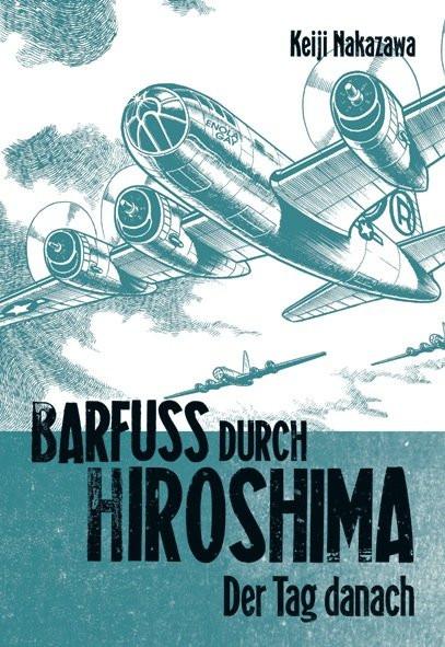 Barfuß durch Hiroshima, Band 2
