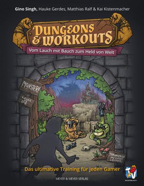 Dungeons & Workouts - Vom Lauch mit Bauch zum Held von Welt