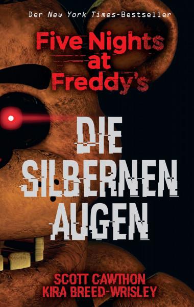 Five Nights at Freddys: Die Silbernen Augen