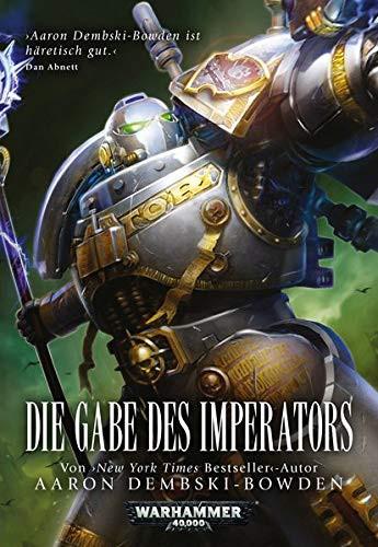 Black Library: Warhammer 40,000: Die Gabe des Imperators